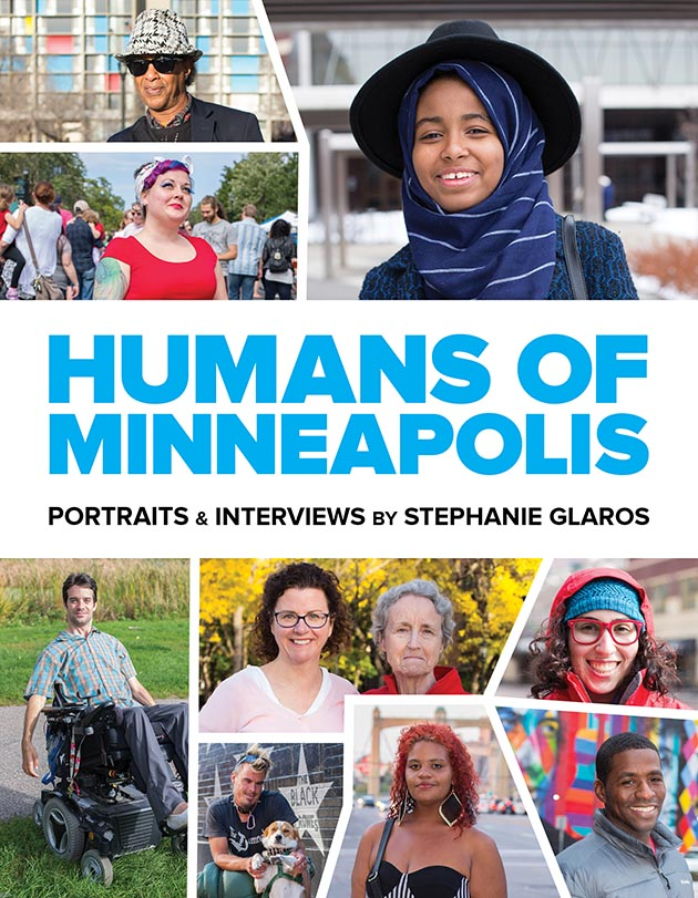 Stephanie Glaros' new book is based on her popular Tumblr page, Humans of Minneapolis. Submitted image
