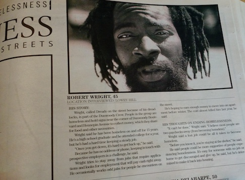 """The Southwest Journal interviewed Wright for the Aug. 28, 2006 issue of the paper. He was homeless at the time, and said the prior winter almost killed him. """"Once you get down, it's hard to get back up,"""" he said."""