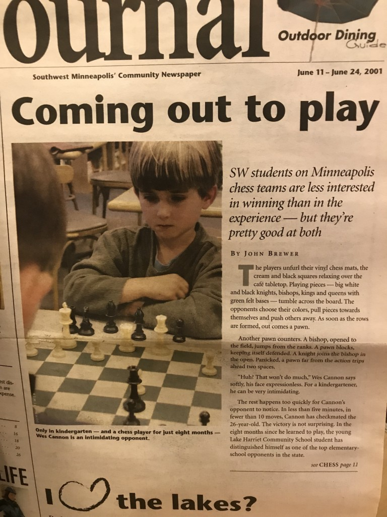 As a kindergartner, Wes Cannon was featured on the front page of the Southwest Journal for his chess acumen.